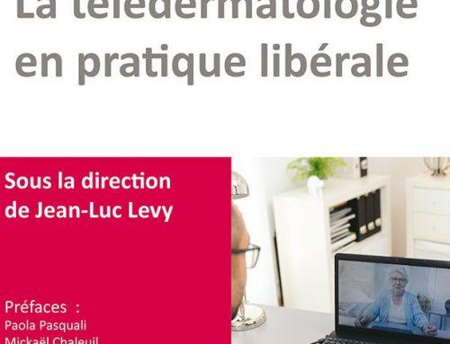 Preface in La Télédermatologie en pratique libérale, by Jean-Luc Levy